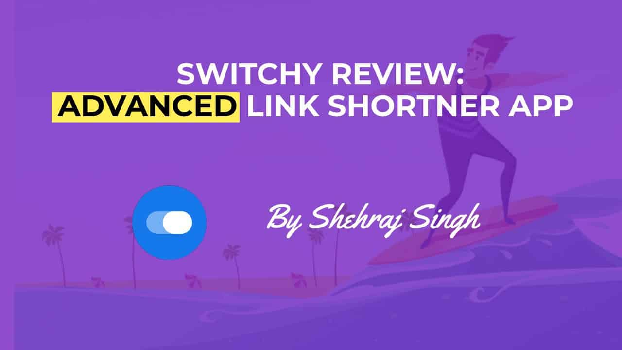 Switchy Review